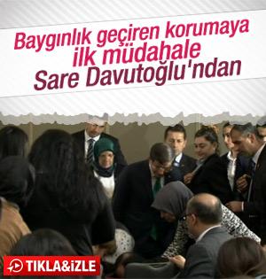 Davutoğlu'nun korumasına ilk müdahale Sare Hanım'dan