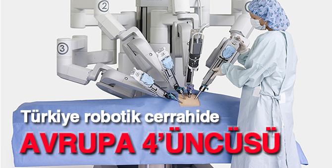 Türkiye robotik cerrahide Avrupa 4'üncüsü