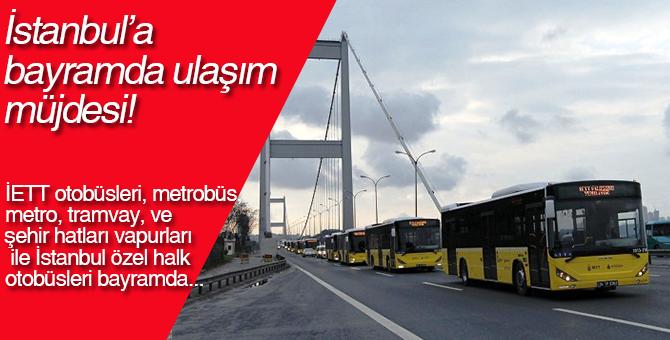 İstanbul'da Ramazan Bayramı'nda ulaşım  müjdesi