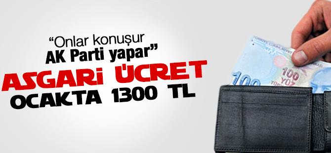 Asgari ücret Ocak'ta 1300 TL