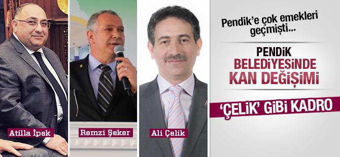 Pendik Belediyesi'ne 'Çelik' Gibi Kadro