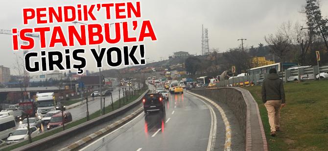Pendik'ten İstanbul'a Giriş Yok