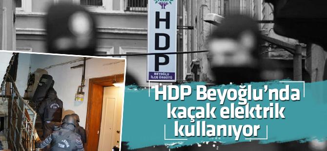 HDP' Beyoğlu İlçe Örgütü  Elektriği Kaçak Kullanıyor