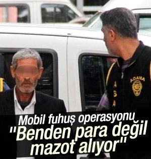 Adana'da mazot karşılığı mobil fuhuşa polis baskını
