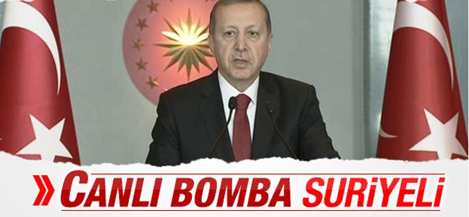 Erdoğan'dan Sultanahmet Açıklaması: Canlı Bomba Suriyeli