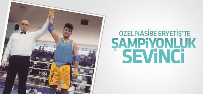 ÖZEL NASİBE ERYETİŞ'TE ŞAMPİYONLUK SEVİNCİ!