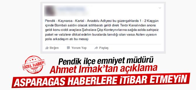 Emniyet Müdürü Ahmet Irmak'tan Bombalı Saldırı Olacak Haberlerine Yalanlama