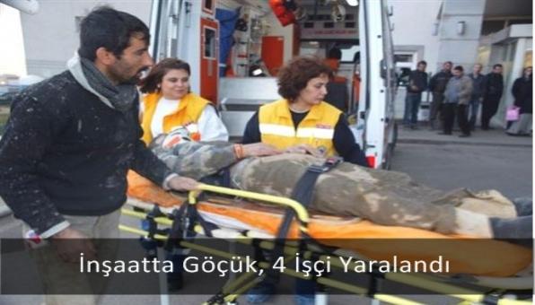 İnşaatta Göçük, 4 İşçi Yaralandı