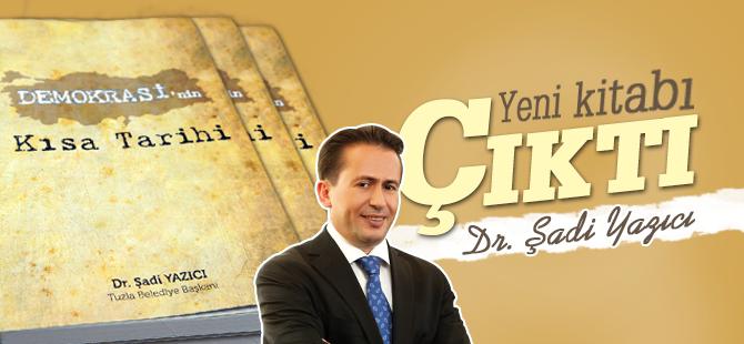 Dr. Şadi Yazıcı'nın Yeni Kitabı Çıktı