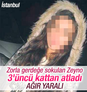 İstanbul'da zorla gerdeğe giren kız 3'üncü kattan atladı