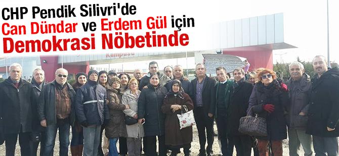 CHP Pendik Silivri'de Demokrasi Nöbetinde