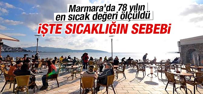 Marmara'da 78 Yılın En Sıcak Değeri Ölçüldü