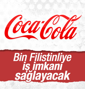 Coca Cola Filistine İş imkanı sağlayacak