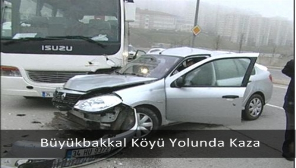 Büyükbakkal Köyü Yolunda Kaza