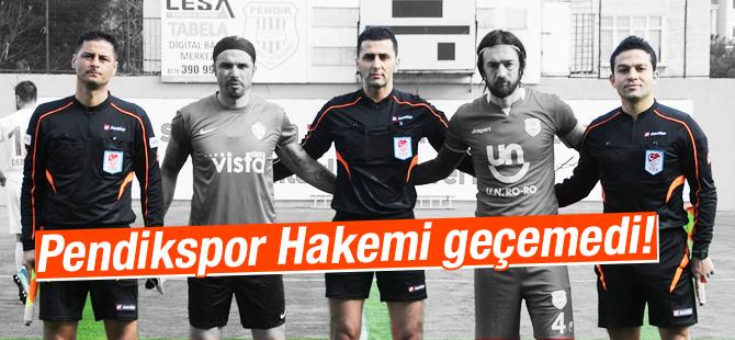 Pendikspor Hakem Yakup Bakır'ı geçemedi!