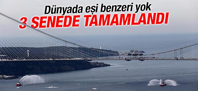 Yavuz Sultan Selim Köprüsü 3 Senede Tamamlandı