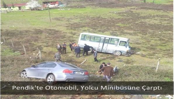 Otomobil, Yolcu Minibüsüne Çarptı