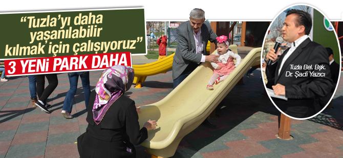 Tuzla'ya 3 Yeni Park Daha
