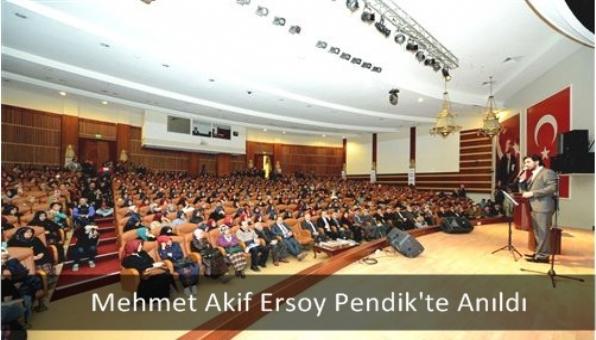 Mehmet Akif Ersoy Pendik´te Anıldı