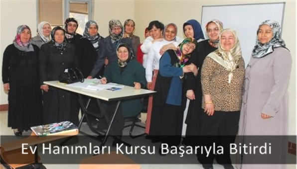 Ev Hanımları Kursu Başarıyla Bitirdi