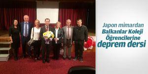 Japon mimardan Balkanlar Koleji Öğrencilerine Deprem Dersi