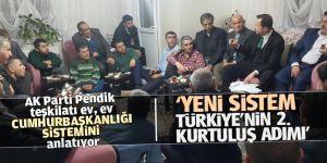 """""""Yeni sistem Türkiye'nin 2. Kurtuluş adımı"""""""