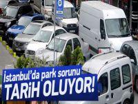 İstanbul'da otopark sorunu tarih oluyor