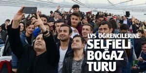 LYS öğrencilerine selfieli boğaz turu