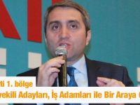 Ak Partili Milletvekili Adayları, İş Adamları ile Bir Araya Geldi