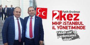 Fatih Eryılmaz 2. Kez MHP İstanbul İl Yönetiminde