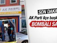 AK Parti Sancaktepe İlçe Başkanlığına Bombalı Saldırı