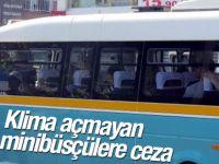 Klima Açmayan Minibüsçülere 208 TL Ceza