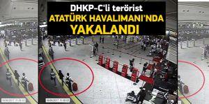 DHKP-C'li terörist Atatürk Havalimanı'nda sahte pasaportla yurtdışına kaçarken yakalandı
