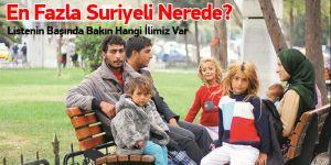 En Fazla Suriyeli Nerede?