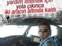 Kaza yapan pilot yardım isterken canından oldu