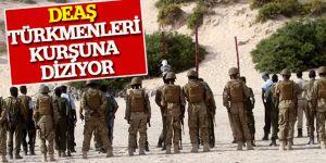 DEAŞ türkmenleri acımasızca katlediyor!